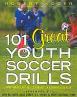 101 GREAT  YOUTH SOCCER DRILLS. Αθλήματα - Ποδόσφαιρο - Αναπτυξιακές ηλικίες