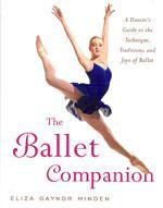 THE BALLET COMPANION. Χορός - Μπαλέτο -