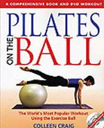 PILATES ON THE BALL [ book+DVD]. Pilates - Yoga - Pilates - Με Μπάλα - Εξοπλισμό