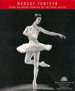MARGOT FONTEYN PRIMA BALLERINA ASSOLUTA OF THE ROYAL BALLET. Χορός - Μπαλέτο - Βιογραφίες - Λευκώματα