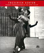 FREDERICK ASHTON FOUNDER CHOREOGRAPHER OF THE ROYAL BALLET. Χορός - Μπαλέτο - Βιογραφίες - Λευκώματα