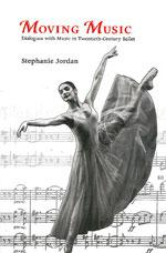 MOVING MUSIC Dialogues with Music in Twenthieth - Century Ballet. Χορός - Μπαλέτο -