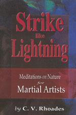 STRIKE LIKE LIGHTNING. Πολεμικές τέχνες - Φιλοσοφία πολεμικών τεχνών - Δοκίμια - Μελέτες