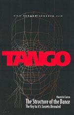 TANGO THE STRUCTURE OF THE DANCE. Χορός - Μοντέρνος -