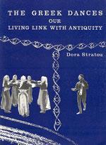 THE GREEK DANCES OUR LIVING LINK WITH ANTIQUITY. Χορός - Παραδοσιακός - Έρευνα - Ιστορία