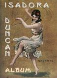 ISADORA DUNKAN ALBUM. Χορός - Μπαλέτο - Βιογραφίες - Λευκώματα