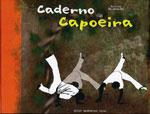 CADERNO DE CAPOEIRA. Πολεμικές τέχνες - Βραζιλιάνικες - Capoeira