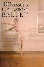 100 LESSONS IN CLASSICAL BALLET. Χορός - Μπαλέτο - Διδασκαλία