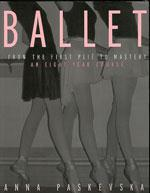 BALLET FROM THE FIRST PLIE TO MASTERY. Χορός - Μπαλέτο - Διδασκαλία
