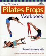 PILATES PROPS WORKBOOK. Pilates - Yoga - Pilates - Με Μπάλα - Εξοπλισμό