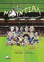 ΜΟΥΝΤΙΑΛ 1930-2010. Αθλήματα - Ποδόσφαιρο - Ιστορικά