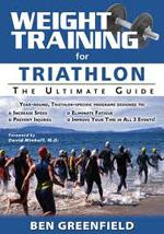 WEIGHT TRAINING FOR TRIATHLON The ultimate guide. Αθλήματα - Τρίαθλο -