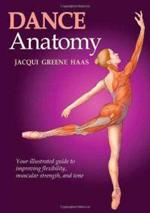 DANCE ANATOMY Your illustrated guide to imrpoving flexibility