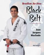 BRAZILIAN JUI-JITSU BLACK BELT TECHNIQUES. Πολεμικές τέχνες - Βραζιλιάνικες - Jiu Jitsu