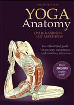 YOGA ANATOMY [2ND EDITION]. Pilates - Yoga - Yoga -