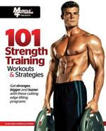 101 STRENGTH TRAINING WORKOUTS & STRATEGIES [101 Workouts]. Fitness - Bodybuilding -