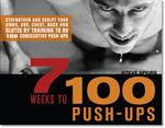 7 WEEKS TO 100 PUSH-UPS. Fitness - Ασκήσεις φυσικής κατάστασης -
