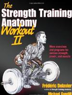THE STRENGTH TRAINING ANATOMY Workout Volume II: 2. Fitness - Bodybuilding -