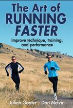 THE ART OF RUNNING FASTER