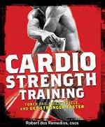 CARDIO STRENGTH TRAINING MEN'S HEALTH. Fitness - Ενδυνάμωση - Με Βάρη