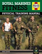 ROYAL MARINES FITNESS: Physical Training Manual. Fitness - Ασκήσεις φυσικής κατάστασης -