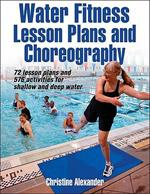 WATER FITNESS LESSON PLANS AND CHOREOGRAPHY. Υδάτινα σπορ - Κολύμβηση - Άσκηση στο νερό