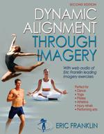 DYNAMIC ALIGNMENT THROUGH IMAGERY Second Edition. Χορός - Μοντέρνος -