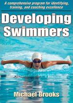 DEVELOPING SWIMMERS. Υδάτινα σπορ - Κολύμβηση - Διδασκαλία