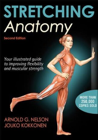 STRETCHING ANATOMY. Fitness - Διατάσεις -
