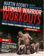 ULTIMATE WARRIOR WORKOUTS [Creator of Training for Warriors]. Πολεμικές τέχνες - Ασκησιολόγιο -