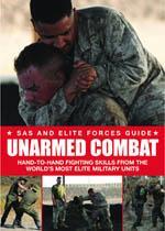 UNARMED COMBAT [SAS & ELITE FORCES GUIDE]. Πολεμικές τέχνες - Αυτοπροστασία -