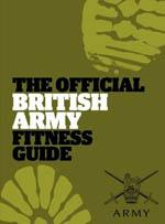 THE OFFICIAL BRITISH ARMY FITNESS GUIDE. Fitness - Ασκήσεις φυσικής κατάστασης -