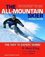 THE ALL MOUNTAIN SKIER [2nd Edition]. Υπαίθρια σπορ - Σκι -