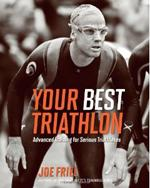 YOUR BEST TRIATHLON [Advanced Training for Serius Triathletes]. Αθλήματα - Τρίαθλο -