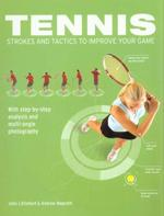 TENNIS STROKES & TACTICS TO IMPROVE YOUR GAME. Αθλήματα - Τέννις - Squash - Τέννις