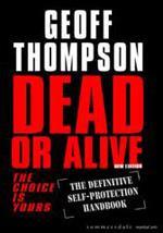 DEAD OR ALIVE [New Edition]. Πολεμικές τέχνες - Αυτοπροστασία -