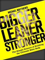 BIGGER LEANER STRONGER. Fitness - Ασκήσεις φυσικής κατάστασης -
