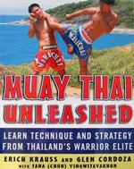 MUAY THAI UNLEASHED. Πολεμικές τέχνες - Mixed martial arts - Muay Thai