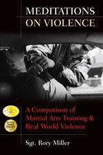 MEDITATIONS ON VIOLENCE. Πολεμικές τέχνες - Φιλοσοφία πολεμικών τεχνών - Δοκίμια - Μελέτες