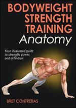 BODYWEIGHT STRENGTH TRAINING ANATOMY. Fitness - Ενδυνάμωση -