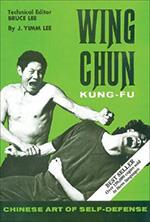 WING CHUN KUNG-FU Chinese Art Of Self-Defence [Best Seller]. Πολεμικές τέχνες - Κινέζικες - Kung Fu