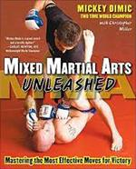 MIXED MARTIAL ARTS UNLEASED. Πολεμικές τέχνες - Mixed martial arts -