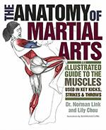 THE ANATOMY OF MARTIAL ARTS An illustrated guide to the muscles. Πολεμικές τέχνες - Ασκησιολόγιο -