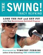 THE SWING!. Fitness - Ενδυνάμωση - Με Kettlebel