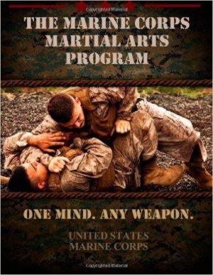 MARINE CORPS MARTIAL ARTS PROGRAM. Πολεμικές τέχνες - Ασκησιολόγιο -