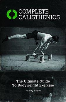 COMPLETE CALISTHENICS. Fitness - Ενδυνάμωση -