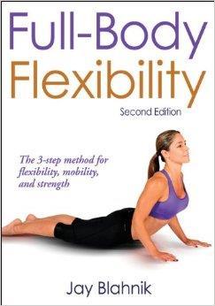 FULL BODY FLEXIBILITY [2d Edition]. Fitness - Διατάσεις -