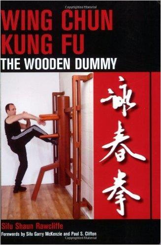 WING CHUN KUNG FU the Wooden Dummy