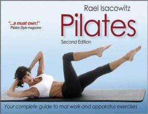 PILATES  Isacowitz Rael [2nd Edition]. Pilates - Yoga - Pilates - Mat Workout