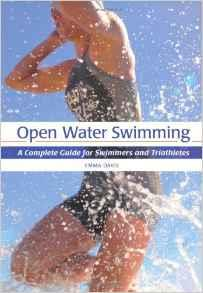 OPEN WATER SWIMMING A Complete Guide for Swimmers and Triathletes. Αθλήματα - Τρίαθλο -